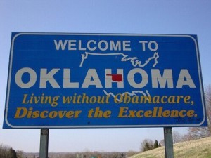 "Oklahoma which will nullify the ""Affordable Health Care for Americans"" bill, aka ""Obamacare"""